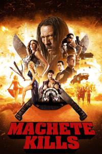 """Poster for the movie """"Machete Kills"""""""