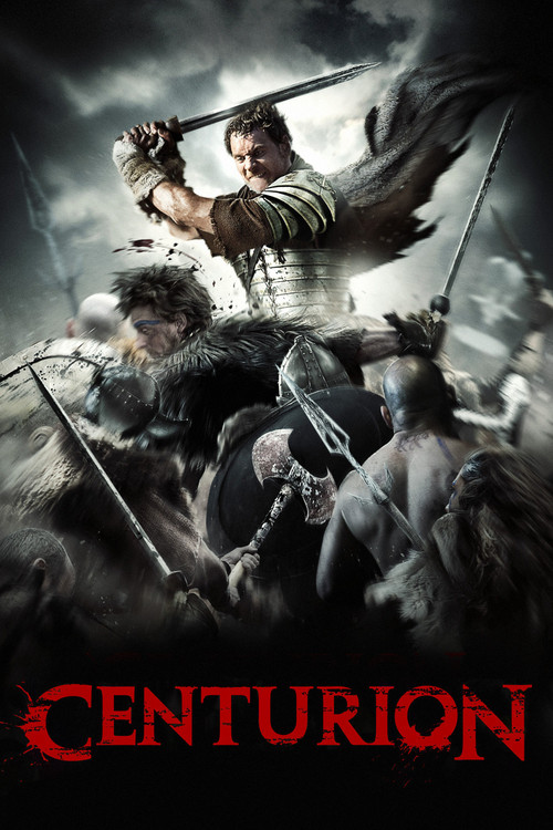 "Poster for the movie ""Centurion"""