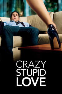 "Poster for the movie ""Crazy, Stupid, Love."""