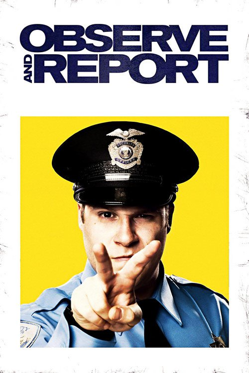"""Poster for the movie """"Observe and Report"""""""