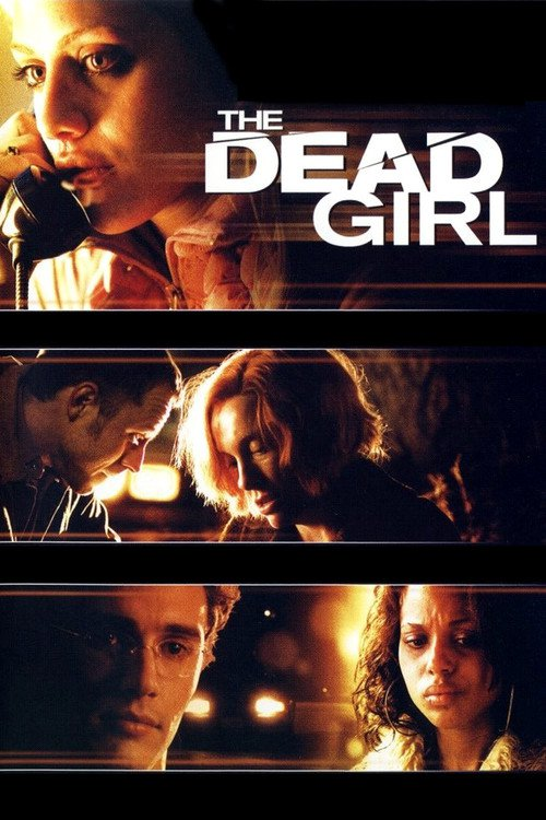 """Poster for the movie """"The Dead Girl"""""""