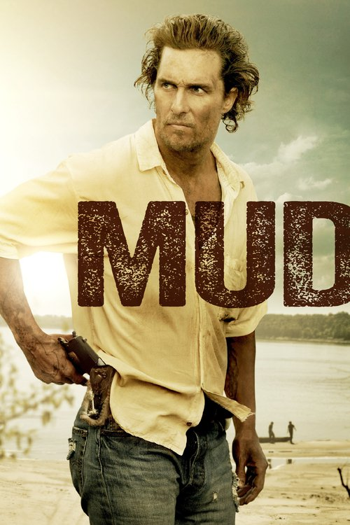 """Poster for the movie """"Mud"""""""