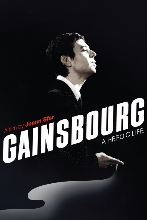 """Poster for the movie """"Gainsbourg: A Heroic Life"""""""