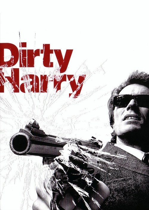 "Poster for the movie ""Dirty Harry"""