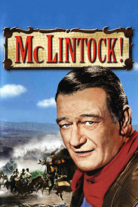 "Poster for the movie ""McLintock!"""