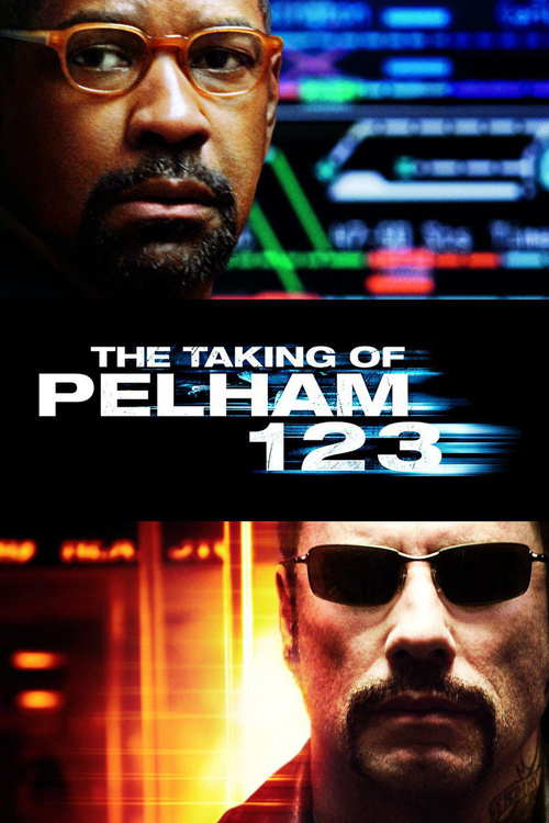 """Poster for the movie """"The Taking of Pelham 123"""""""
