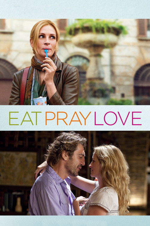 """Poster for the movie """"Eat Pray Love"""""""