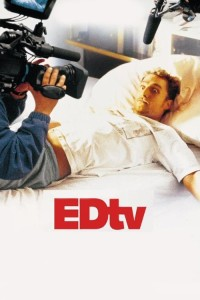 "Poster for the movie ""EDtv"""