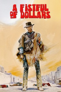 "Poster for the movie ""A Fistful of Dollars"""