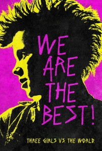 """Poster for the movie """"We Are the Best!"""""""