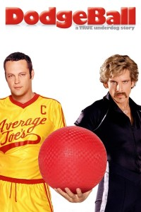 "Poster for the movie ""DodgeBall: A True Underdog Story"""