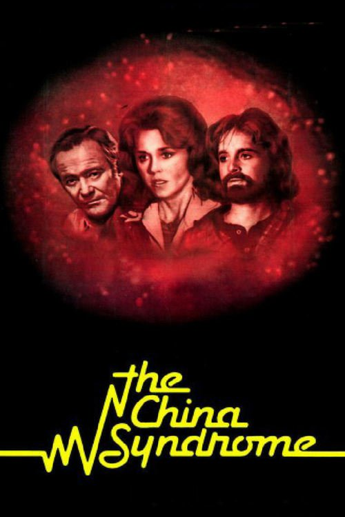"Poster for the movie ""The China Syndrome"""