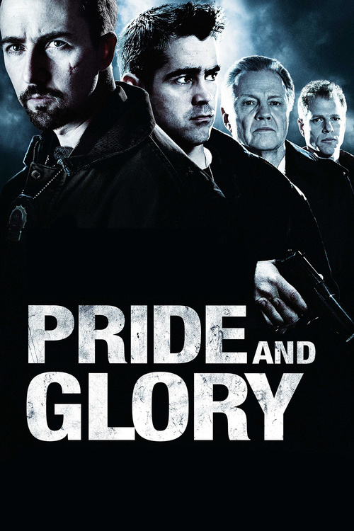 """Poster for the movie """"Pride and Glory"""""""