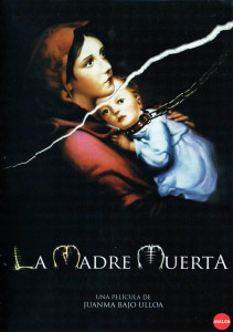 "Poster for the movie ""La madre muerta"""