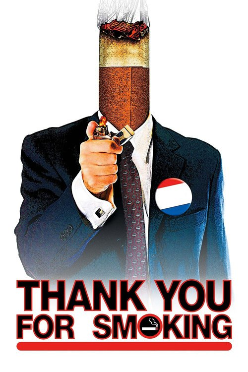 """Poster for the movie """"Thank You for Smoking"""""""