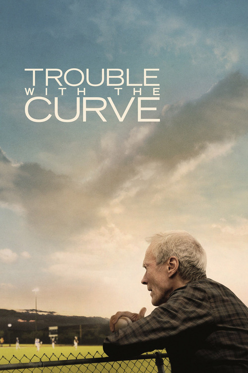 """Poster for the movie """"Trouble with the Curve"""""""