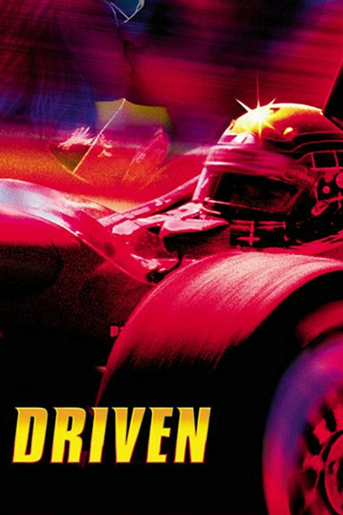 "Poster for the movie ""Driven"""