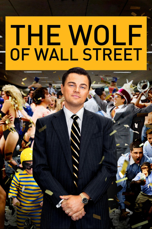 "Poster for the movie ""The Wolf of Wall Street"""