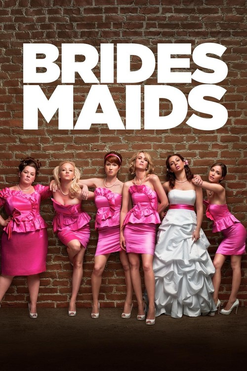 "Poster for the movie ""Bridesmaids"""