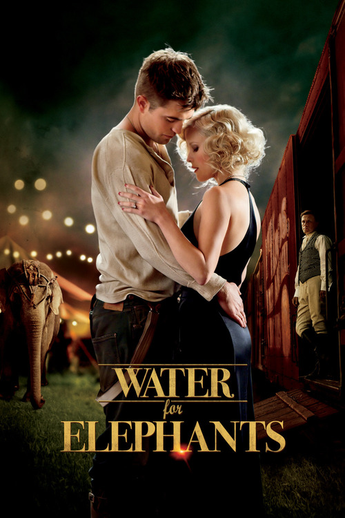 """Poster for the movie """"Water for Elephants"""""""