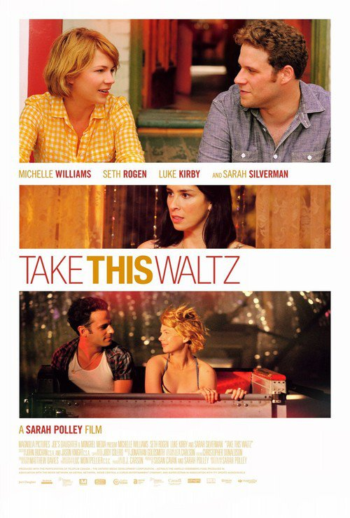 """Poster for the movie """"Take This Waltz"""""""