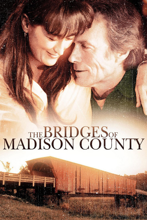 "Poster for the movie ""The Bridges of Madison County"""