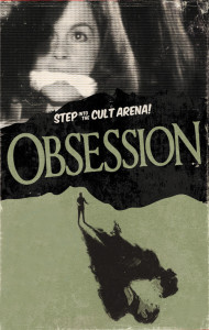 "Poster for the movie ""Obsession"""