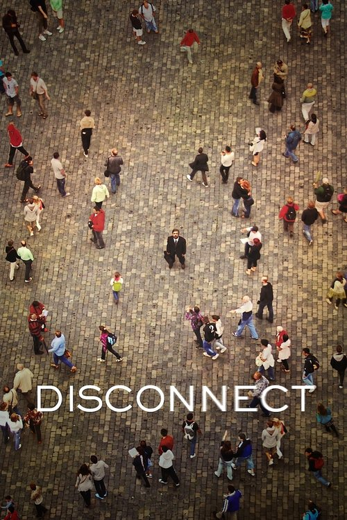 """Poster for the movie """"Disconnect"""""""