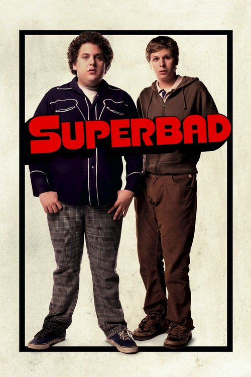"Poster for the movie ""Superbad"""