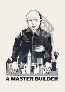"Poster for the movie ""A Master Builder"""
