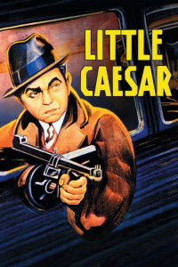"Poster for the movie ""Little Caesar"""