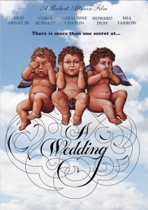 "Poster for the movie ""A Wedding"""