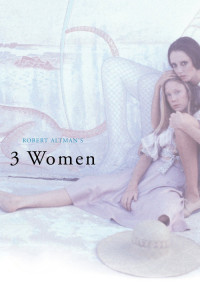 "Poster for the movie ""3 Women"""