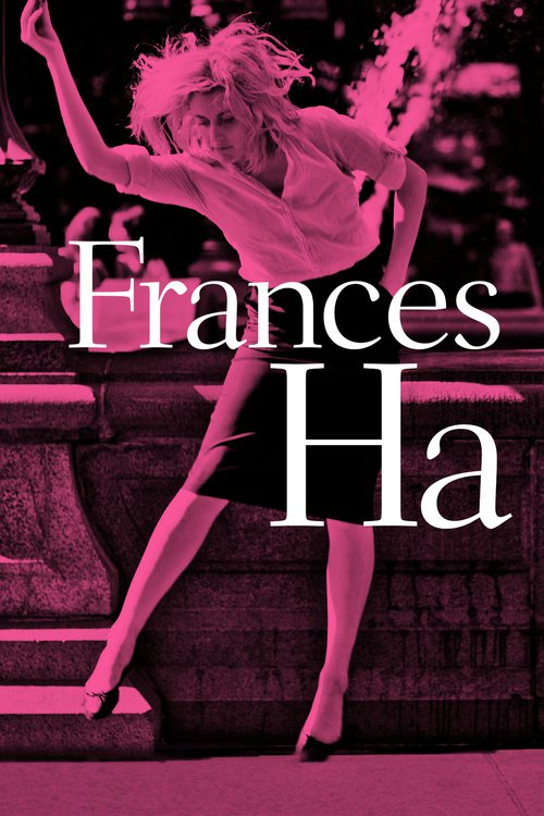 "Poster for the movie ""Frances Ha"""