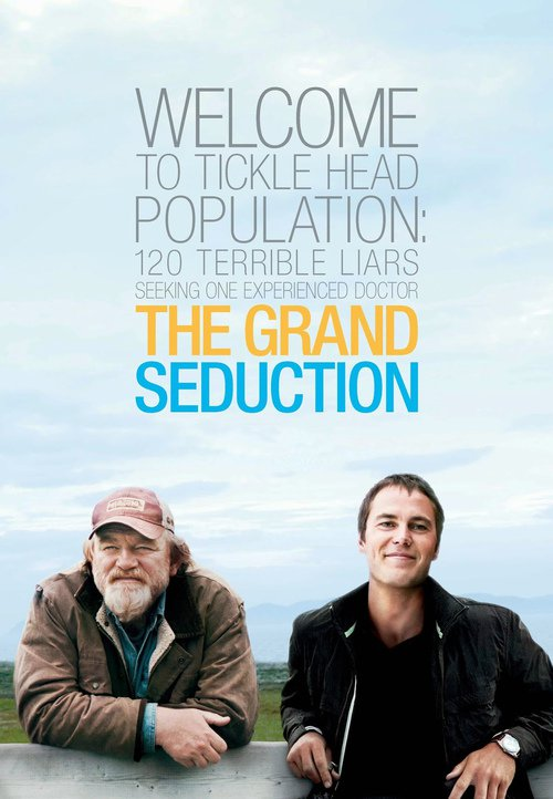 "Poster for the movie ""The Grand Seduction"""