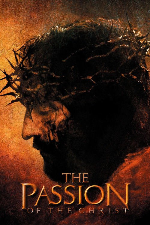"""Poster for the movie """"The Passion of the Christ"""""""