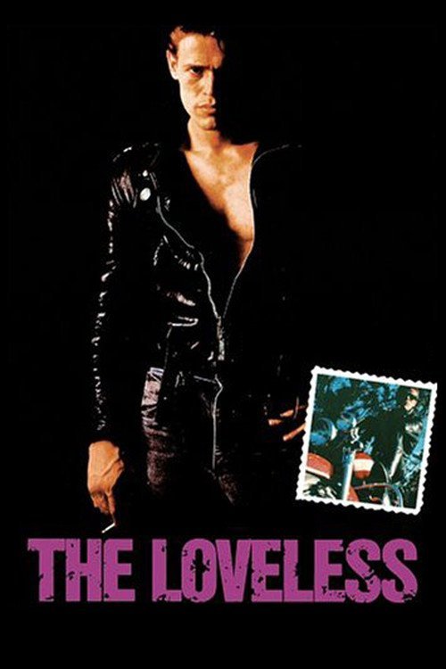 """Poster for the movie """"The Loveless"""""""