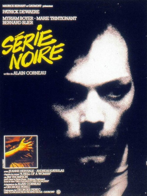 "Poster for the movie ""Série noire"""