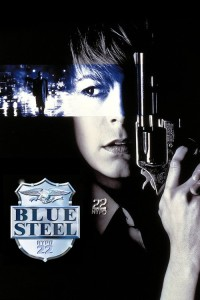 "Poster for the movie ""Blue Steel"""