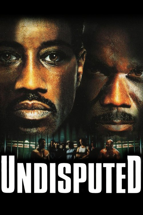 """Poster for the movie """"Undisputed"""""""