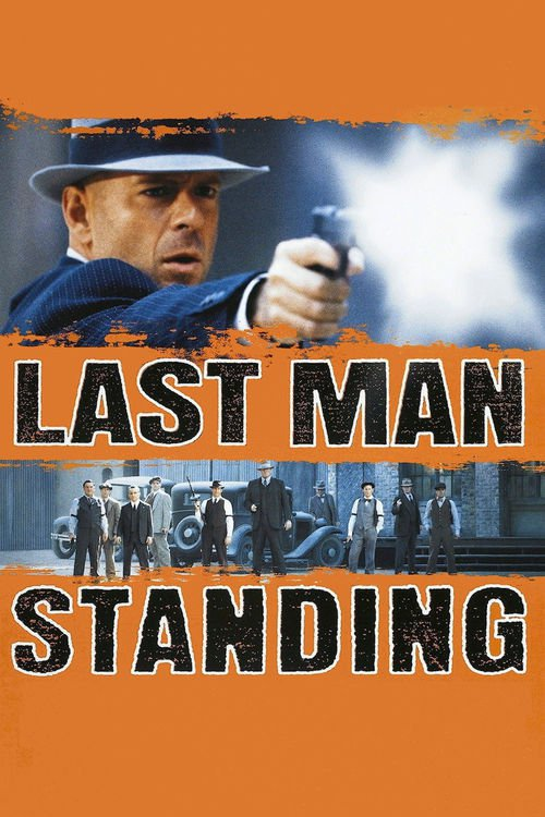 "Poster for the movie ""Last Man Standing"""