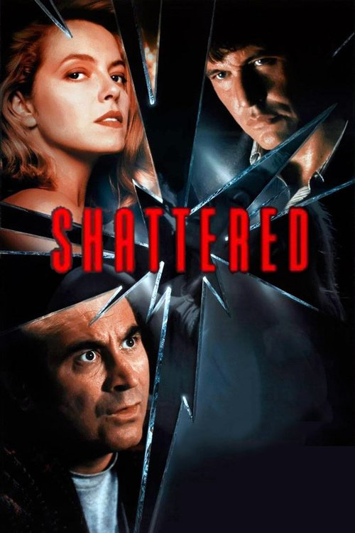 """Poster for the movie """"Shattered"""""""