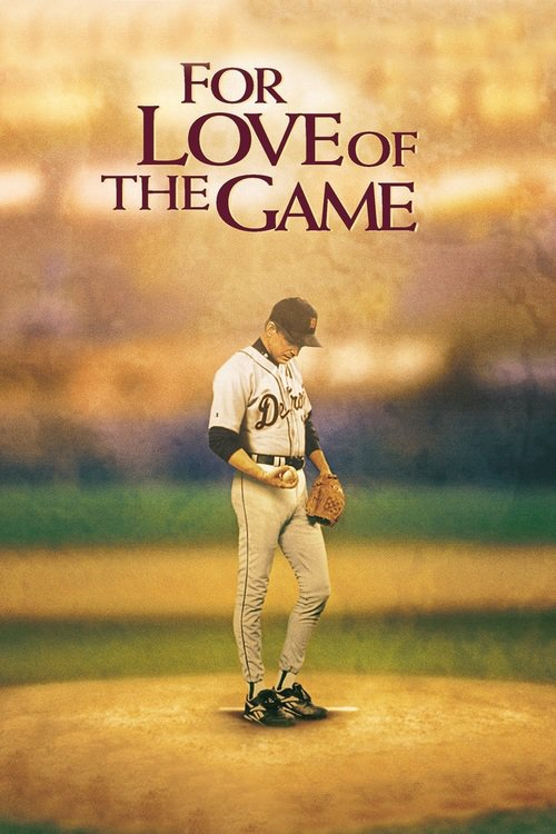 """Poster for the movie """"For Love of the Game"""""""