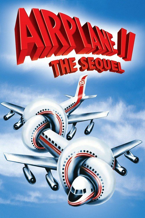 Airplane II : The Sequel
