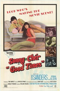 "Poster for the movie ""Good Times"""