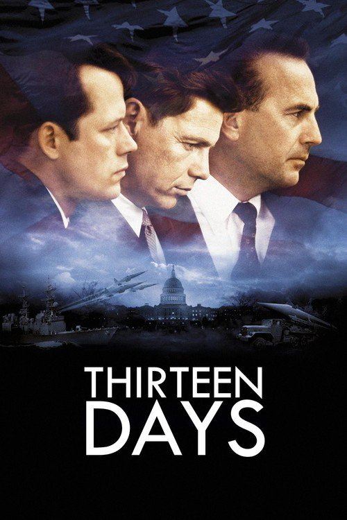 "Poster for the movie ""Thirteen Days"""