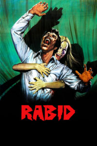 "Poster for the movie ""Rabid"""