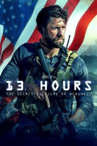 "Poster for the movie ""13 Hours: The Secret Soldiers of Benghazi"""