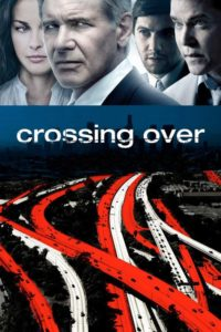 "Poster for the movie ""Crossing Over"""