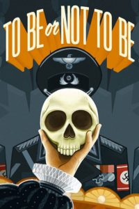 "Poster for the movie ""To Be or Not to Be"""